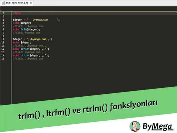 Php trim() , ltrim() ve rtrim() fonksiyonlarının kullanımı