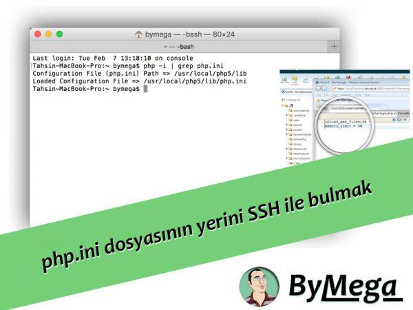 php.ini dosyasının yerini SSH ile bulmak
