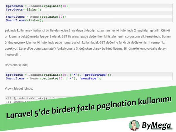 Laravel 5'de bir sayfada birden fazla pagination kullanmak