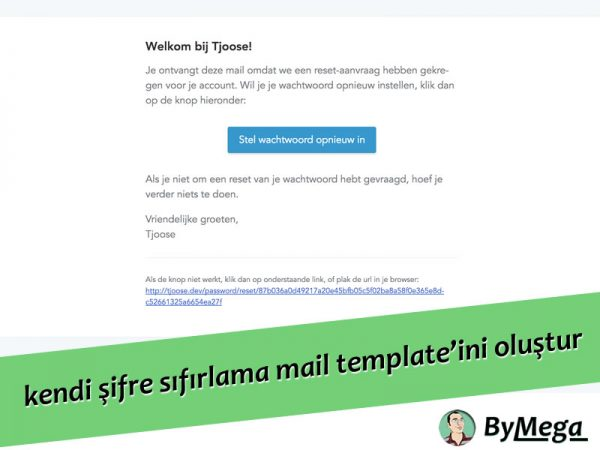 Laravel 5'de kendi şifre sıfırlama mail template'ini oluşturma